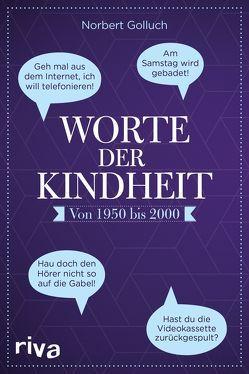 Worte der Kindheit von Golluch,  Norbert