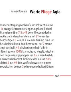 Worte Fliege Agfa von Komers,  Rainer
