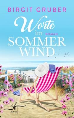 Worte im Sommerwind von Gruber,  Birgit