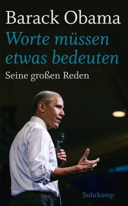 »Worte müssen etwas bedeuten« von Obama,  Barack, Schmitz,  Birgit