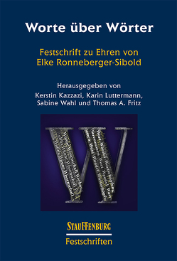 Worte über Wörter von Fritz,  Thomas A., Kazzazi,  Kerstin, Luttermann,  Karin, Wahl,  Sabine