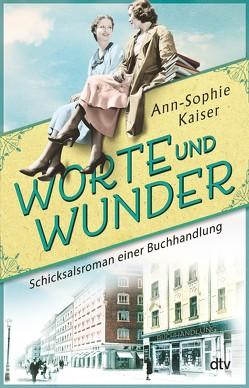 Worte und Wunder von Kaiser,  Ann-Sophie
