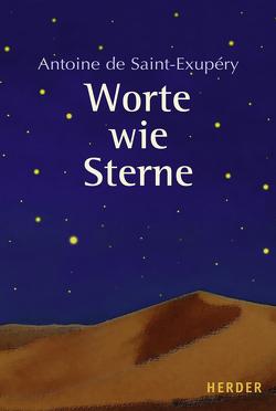 Worte wie Sterne von Otto,  Maria, Saint-Exupéry,  Antoine de