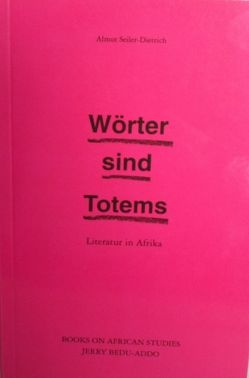 Wörter sind Totems von Seiler-Dietrich,  Almut