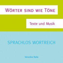 Wörter sind wie Töne von Goertz,  Dieter, Krüger,  Tobias, Raila,  Veronika, Welker,  Gaby