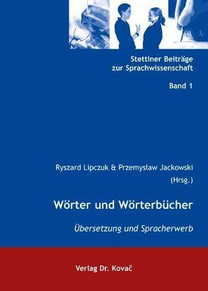 Wörter und Wörterbücher von Jackowski,  Przemysław, Lipczuk,  Ryszard