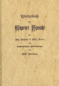 Wörterbuch der Eupener Sprache von Altenburg,  W, Evers,  W, Tonnar,  A