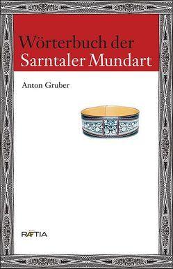 Wörterbuch der Sarner Mundart von Gruber,  Anton