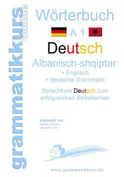 Wörterbuch Deutsch – Albanisch – Englisch A1 von Schachner,  Marlene, Türk,  Dilek