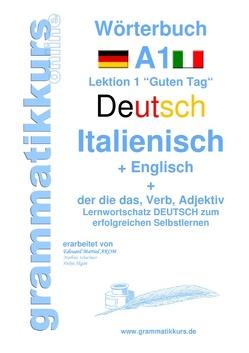 Wörterbuch Deutsch – Italienisch – Englisch  Niveau A1 von Schachner,  Marlene