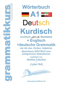 Wörterbuch Deutsch – Kurdisch – Kurmandschi – Englisch von Türk,  Ceylan