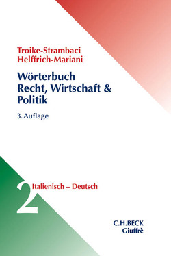 Wörterbuch Recht, Wirtschaft & Politik Bd. 2: Italienisch – Deutsch von Helffrich Mariani,  E., Troike Strambaci,  H.
