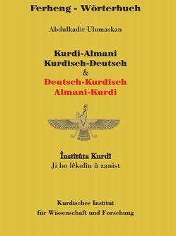 Wörterbuch Kurdisch-Deutsch / Deutsch-Kurdisch von Ulumaskan,  Abdulkadir