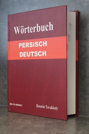 Wörterbuch Persisch-Deutsch von Tavakkoly,  Hossein
