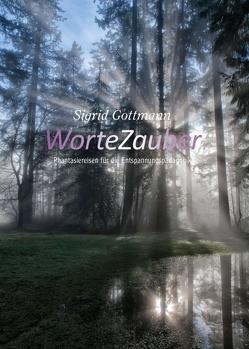 WorteZauber von Gottmann,  Sigrid