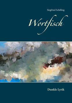 Wortfisch von Schilling,  Siegfried