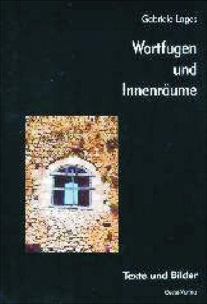 Wortfugen und Innenräume von Loges,  Gabriele