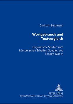 Wortgebrauch und Textvergleich von Bergmann,  Christian