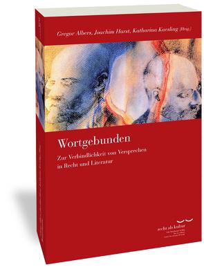 Wortgebunden von Albers,  Gregor, Harst,  Joachim, Kaesling,  Katharina