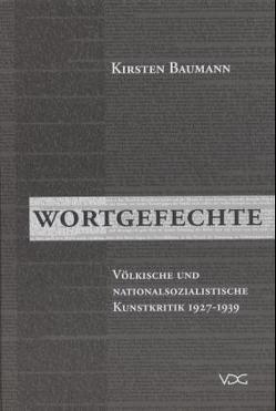 Wortgefechte von Baumann,  Kirsten