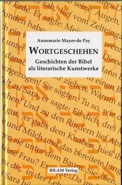 Wortgeschehen von Mayer-de Pay,  Annemarie