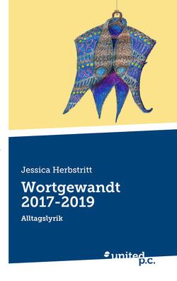 Wortgewandt 2017-2019 von Herbstritt,  Jessica