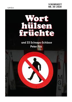 Worthülsenfrüchte von Fitz,  Peter