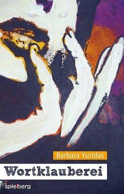 Wortklauberei von Yurtdas,  Barbara