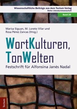 WortKulturen TonWelten von Siguan,  Marisa, Vilar,  Loreto, Zancas,  Rosa Pérez