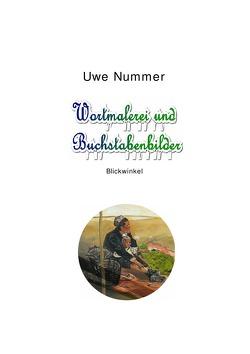 Wortmalerei und Buchstabenbilder von Michaletz,  Brigitte, Nummer,  Uwe