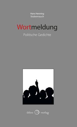 Wortmeldung von Stubenrauch,  Hans Henning