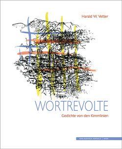 Wortrevolte von Vetter,  Harald W.