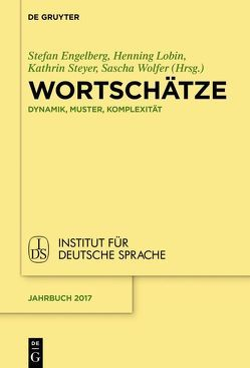 Wortschätze von Engelberg,  Stefan, Lobin,  Henning, Steyer,  Kathrin, Wolfer,  Sascha
