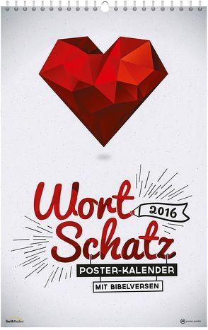 WortSchatz 2016 – Poster-Wandkalender * von Sauer,  Ben