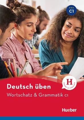 Wortschatz & Grammatik C1 von Billina,  Anneli, Geiger,  Susanne, Techmer,  Marion
