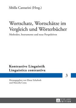Wortschatz, Wortschätze im Vergleich und Wörterbücher von Cantarini,  Sibilla