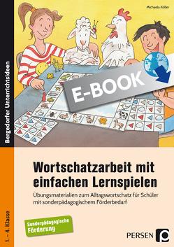 Wortschatzarbeit mit einfachen Lernspielen von Köller,  Michaela