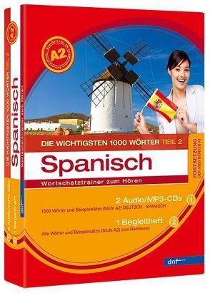 Wortschatztrainer Die wichtigsten 1000 Wörter Spanisch, Fortsetzung (Niveau A2)