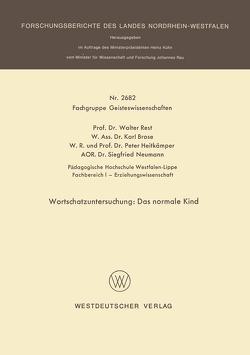 Wortschatzuntersuchung: Das normale Kind von Brose,  Karl, Heitkämper,  Peter, Neumann,  Siegfried, Rest,  Walter