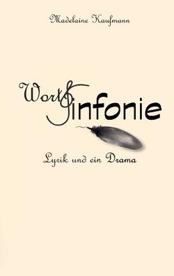 WortSinfonie von Kaufmann,  Madelaine