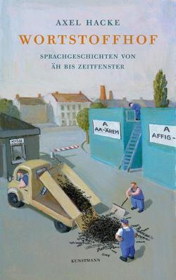 Wortstoffhof von Hacke,  Axel