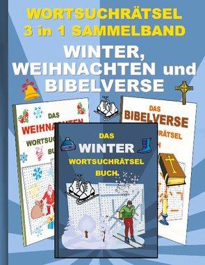 WORTSUCHRÄTSEL 3 in 1 SAMMELBAND WINTER, WEIHNACHTEN und BIBELVERSE von Gagg,  Brian