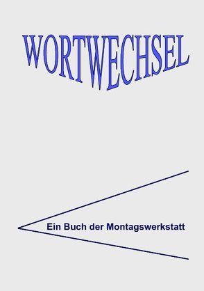 WortWechsel von Grünig-Martin,  Marie-Luise