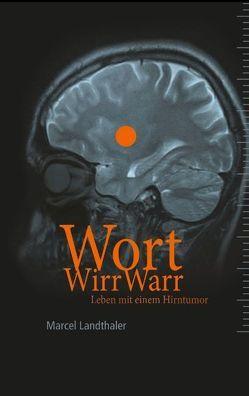 WortWirrWarr von Landthaler,  Marcel