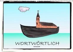 WORTWÖRTLICHAT-Version (Wandkalender 2019 DIN A3 quer) von Besenböck,  Ingrid