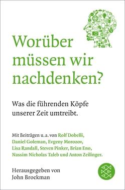 Worüber müssen wir nachdenken? von Brockman,  John, Schröder,  Jürgen