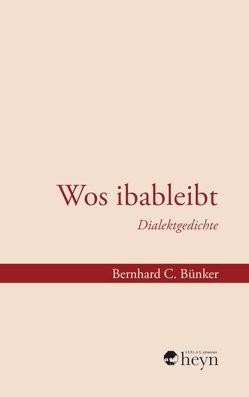 Wos ibableibt von Axel,  Karner, Bernhard C.,  Bünker, Manfred,  Chobot