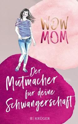 WOW MOM von Harmann,  Lisa, Nachtsheim,  Katharina