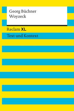 Woyzeck. Textausgabe mit Kommentar und Materialien von Büchner,  Georg, Wirthwein,  Heike