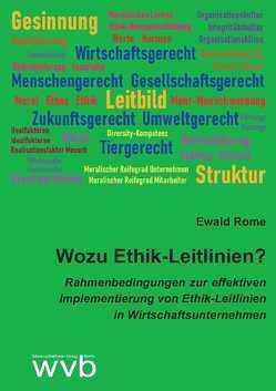 Wozu Ethik-Leitlinien? von Ewald,  Rome
